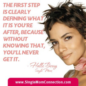 It Halle Berry halleberry singlemom quotes single mom quote