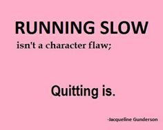 Running quote #runsmart