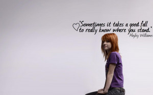 Back > Quotes For > Hayley Williams Quotes