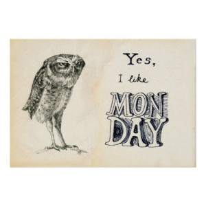 Sarcastic Owl - Monday Poster
