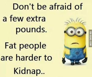 Minion Fat People Quote