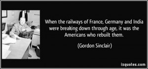 When the railways of France, Germany and India were breaking down ...