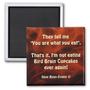 Gross Food Quotes Fractal Magnet