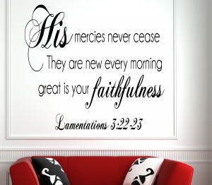 Lamentations 3:22-23 His Mercies.. Bible Verse Wall Decal Quotes