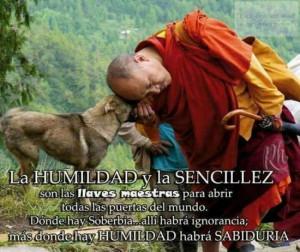 La humildad y la sencillez son las llaves maestras para abrir todas ...