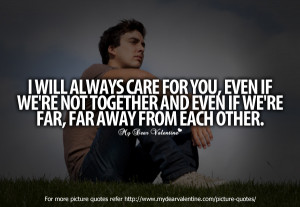 Missing You Quotes - I will always care for you
