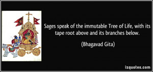 Sages speak of the immutable Tree of Life, with its tape root above ...