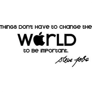 Steve Jobs Quote - Change The World