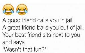 funny-friend-jail-quote-fun