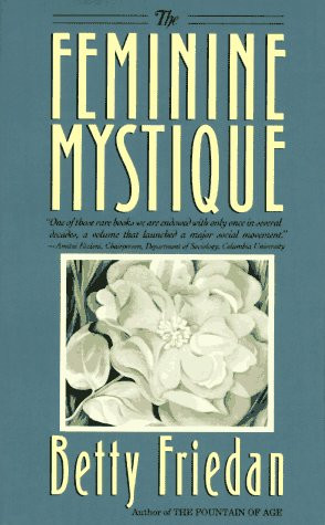 Betty Friedan's The Feminine Mystique: Summary & Analysis