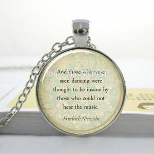 ... Quote-Necklace-Those-Who-Were-Seen-Dancing-Jewelry-Handmade-Jewelry