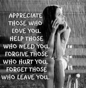 Appreciate those who love you...
