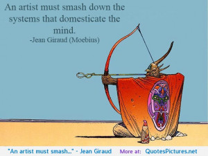Jean Giraud motivational inspirational love life quotes sayings ...