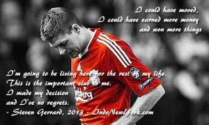 Steven Gerrard Quotes Steven gerrard a symbol of