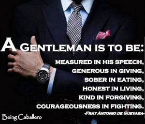 Defined Gentleman: 3 Basic Concepts to Being a Good Man