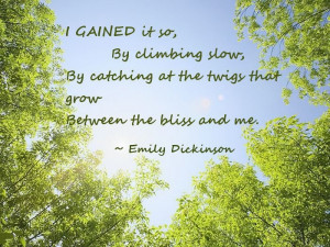 Emily Dickinson ~ Had to make this one.. One of my all time favorite ...