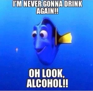 Funny Quotes About Finding Love Again : Dory Funny Quotes Tequila. QuotesGram