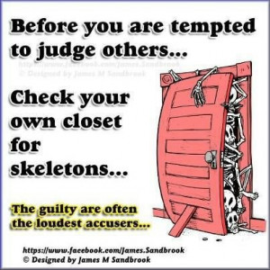 Don't judge others.....