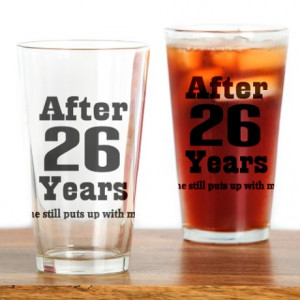 ... Kitchen & Entertaining > 26th Anniversary Funny Quote Drinking Glass