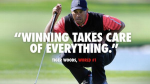 Tiger Woods: 'Winning Takes Care Of Everything' (And Other Quotes Of ...