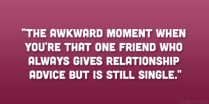 Funny Quotes About Being Single Funny Quotes About Life About Friends ...