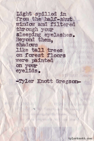 Tyler Knott Gregson Quotes (Images)