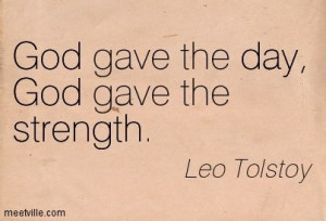 ... God gave the strength. god, endurance, strength, day. Meetville Quotes