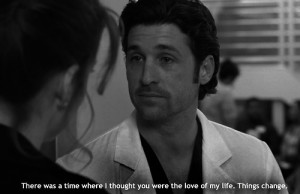 ... Quotes , Grey's Anatomy Picture Quotes , Heart Broken Picture Quotes