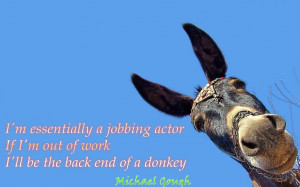 Donkey Quotes Quotes by michael gough.