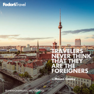 Travel Quote of the Week: On Traveling to Foreign Countries