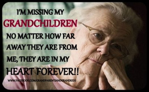 MISSING MY GRANDCHILDREN