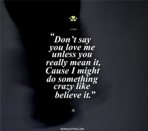 Cute-Emo-Love-Quotes-Don't-say-you-love-me-unless-you-really-mean ...