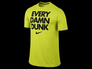 nike t shirts sayings Nike-quotEvery-Damn-Dunkquot-Mens-T-Shirt...
