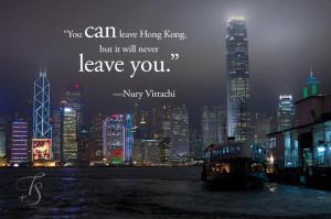 """... leave you."""" ― Nury Vittachi. Photo: Hongkong. © Travel+Style"""