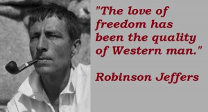 Robinson jeffers famous quotes 5