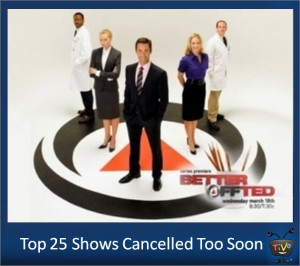 Top 25 Shows Cancelled Too Soon - Better Off Ted