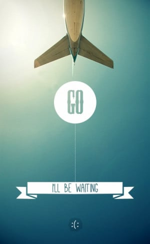 ll be waiting. #design #quotes #type