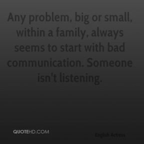 Any problem big or small within a family always seems to start with