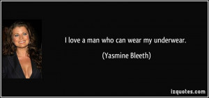 More Yasmine Bleeth Quotes