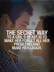 Girlfriend Quotes - The secret way to a girl's heart is
