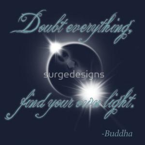 surgedesigns › Portfolio › Buddha Quote - Find Your Own Light