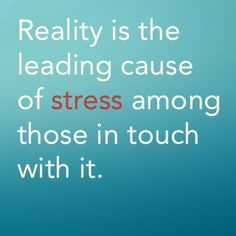 Stress Quote Quotes About
