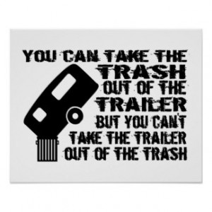 ... Pictures all trash no trailer t shirt funny jokes funny choiceshirts