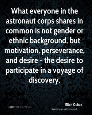 Astronaut Ellen Ochoa Quotes