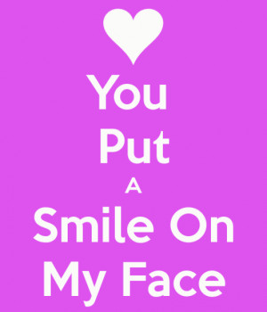 you-put-a-smile-on-my-face.png