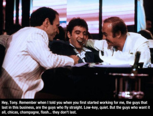 Lets Start The Day Off With A Few Selected Scarface Quotes