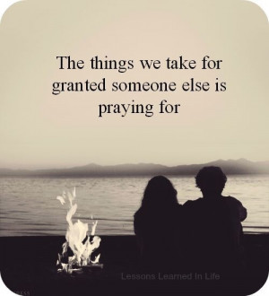 58. Don't Take #Things for Granted