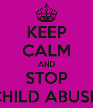 Stop Abuse Quotes Keep-calm-and-stop-child-abuse.png
