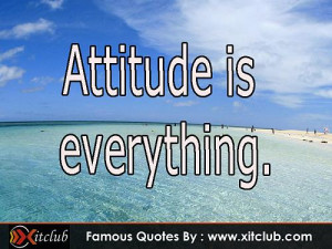 You Are Currently Browsing 15 Most Famous Attitude Quotes