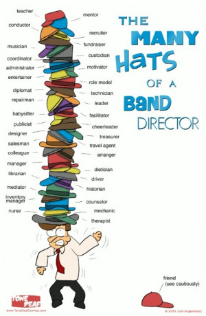 The many hats of a band director. Notice the hat on the ground... my ...